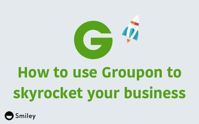 How to Use Groupon to Skyrocket Your Business